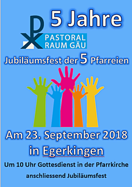 Jübiläumsfest 5 Jahre Pastoralraum Gäu